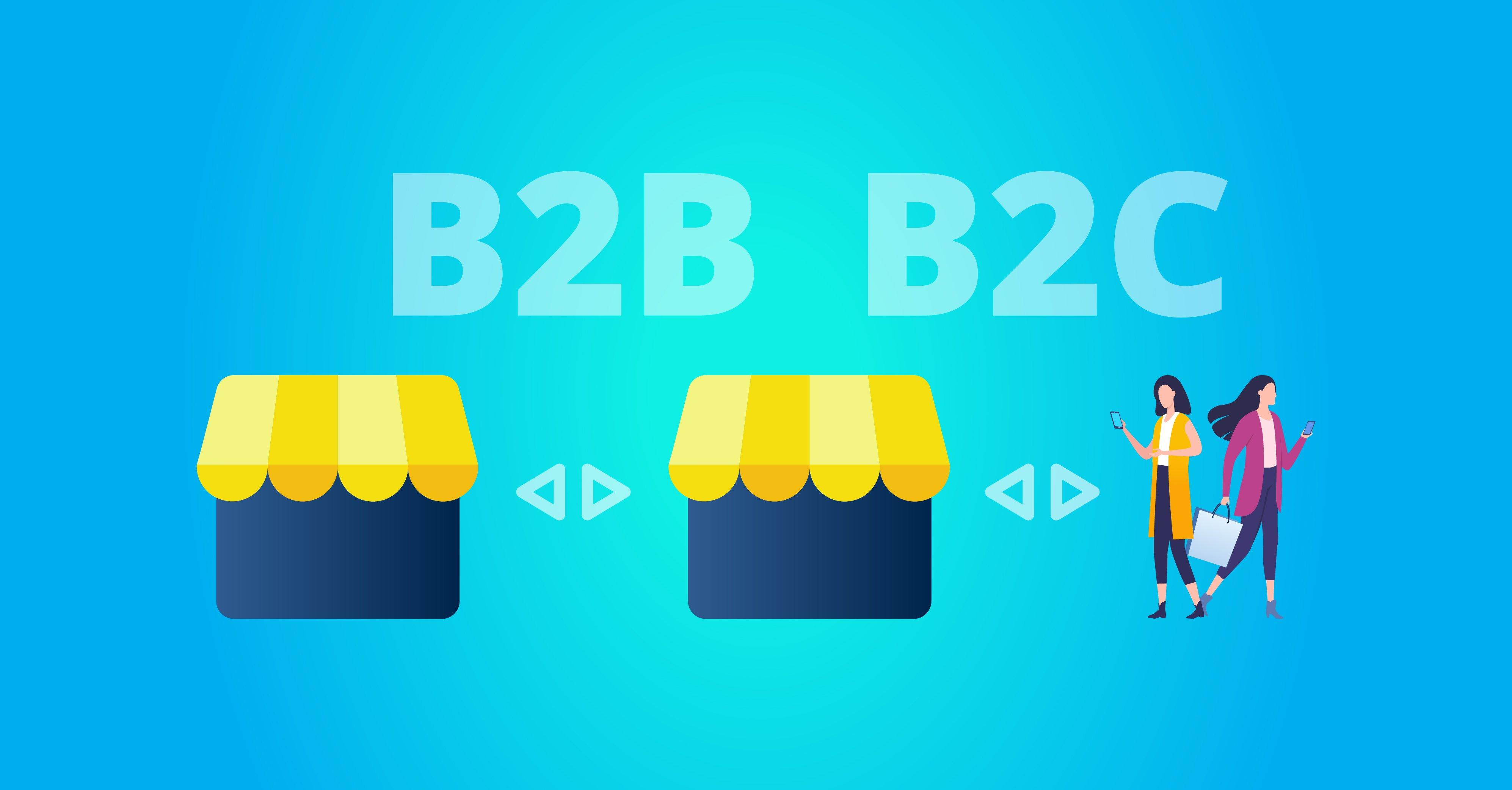 B2B y B2C ¿Qué son y en qué se diferencian?